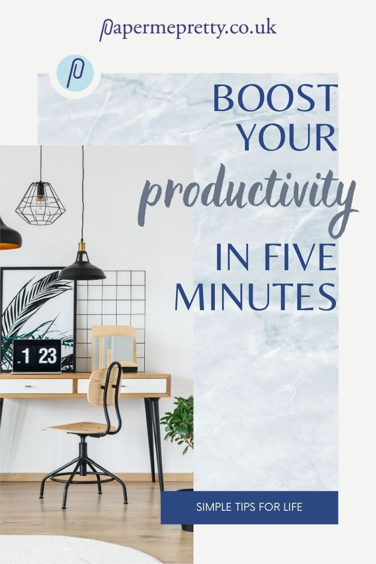 Boost Your Productivity in 5 Minutes
